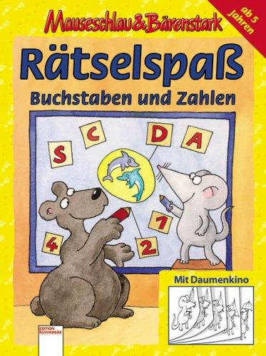 9783401090085: Mauseschlau und Bärenstark - Rätselspaß mit Buchstaben und Zahlen