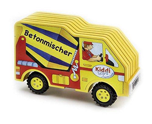 9783401091617: Mein Kiddilight-Auto: Betonmischer: Bilderbuch und Spielauto zugleich