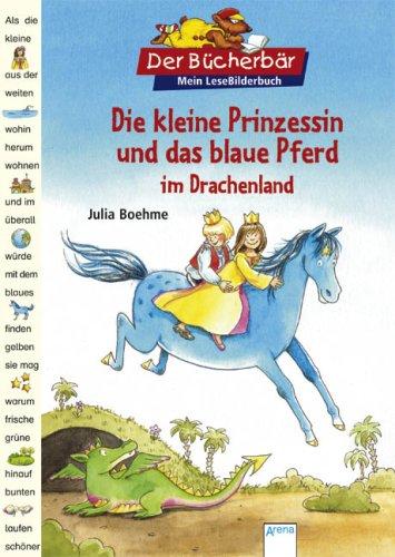 9783401092300: Die kleine Prinzessin und das blaue Pferd im Drachenland