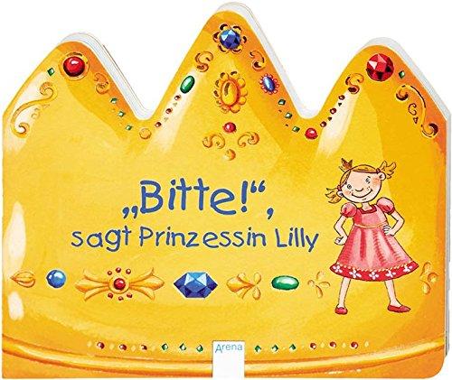 9783401092454: Bitte!, sagt Prinzessin Lilly