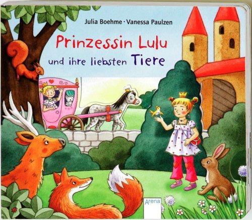 9783401092775: Prinzessin Lulu und ihre liebsten Tiere