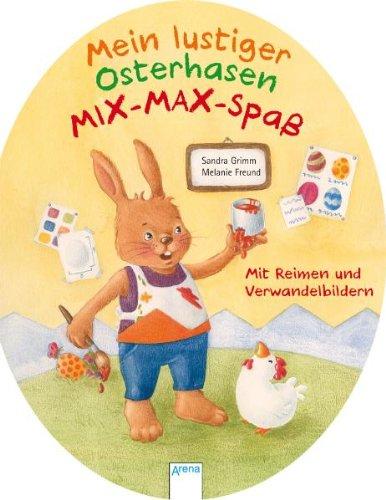9783401092850: Mein lustiger Osterhasen-Mix-Max-Spass Mit Reimen und Verwandelbildern