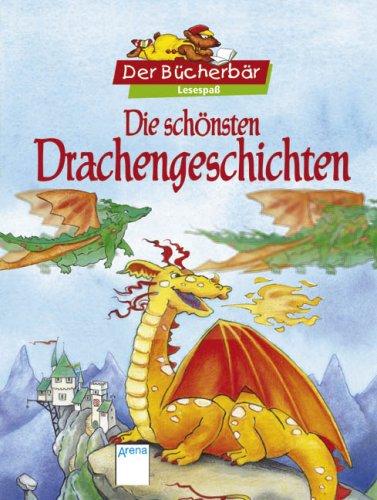 9783401093215: Die schönsten Drachengeschichten. Der Bücherbär Lesespaß