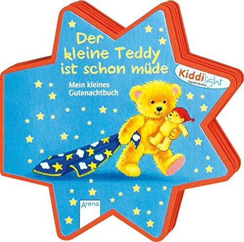 9783401094465: Der kleine Teddy ist schon müde: Mein kleines Gutenachtbuch
