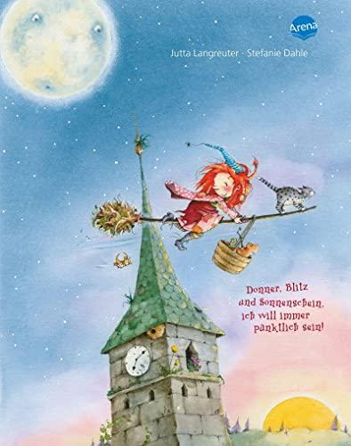 9783401094953: Frida, die kleine Waldhexe - Donner, Blitz und Sonnenschein, ich will immer pünktlich sein