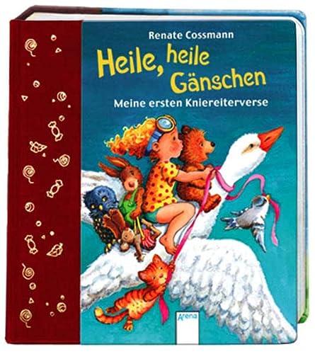 9783401095264: Heile, heile Gänschen: Meine ersten Kniereiterverse