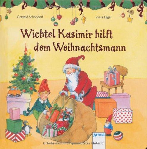 9783401096360: Wichtel Kasimir hilft dem Weihnachtsmann
