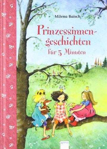 9783401097572: Prinzessinnengeschichten für 3 Minuten: 3-Minuten-Geschichtenspaß