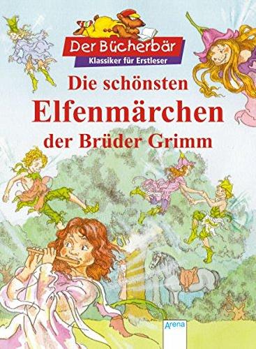 9783401097695: Die schönsten Elfenmärchen der Brüder Grimm