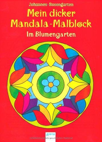 9783401098302: Mein dicker Mandala-Malblock - Im Blumengarten