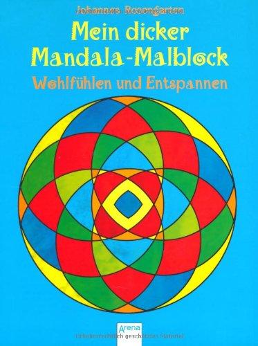 9783401098470: Mein dicker Mandala-Malblock: Wohlfühlen und Entspannen