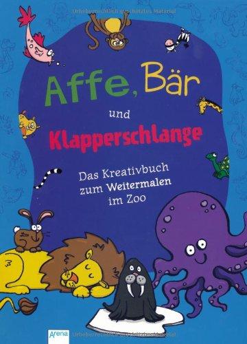 Affe, Bär und Klapperschlange: Das Kreativbuch zum Weitermalen  im Zoo: Parrish, Emma