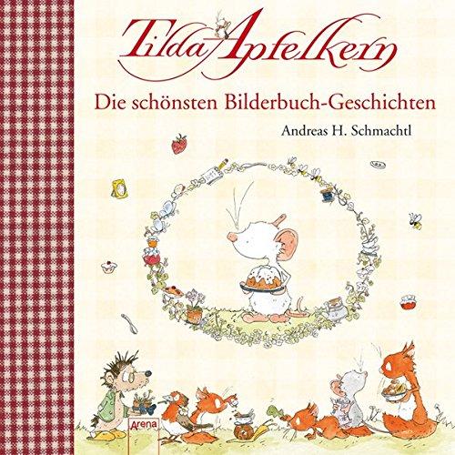 9783401098883: Tilda Apfelkern: Die schönsten Bilderbuchgeschichten