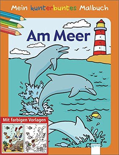 9783401099583: Mein kunterbuntes Malbuch. Am Meer