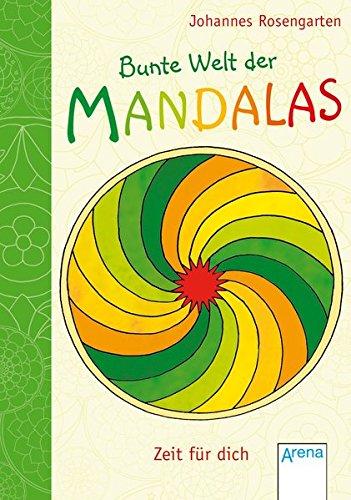 9783401099651: Bunte Welt der Mandalas - Zeit für dich