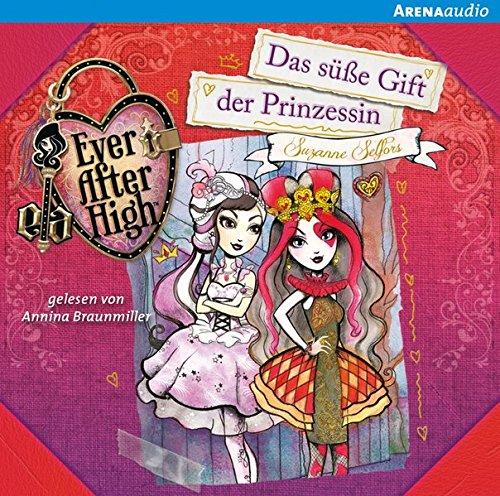 9783401240060: Ever After High (1). Das süße Gift der Prinzessin