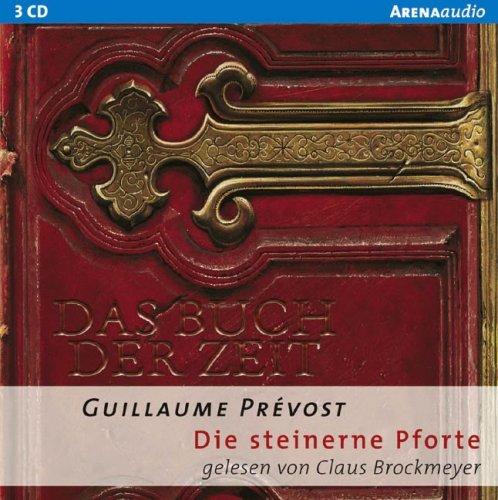 9783401260709: Das Buch der Zeit. Die steinerne Pforte. 3 CDs