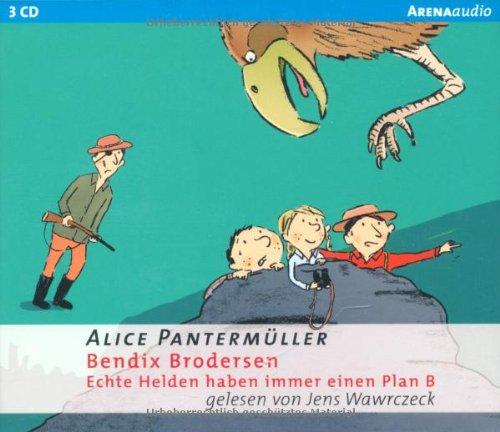Bendix Brodersen: Echte Helden haben immer einen: Pantermüller, Alice