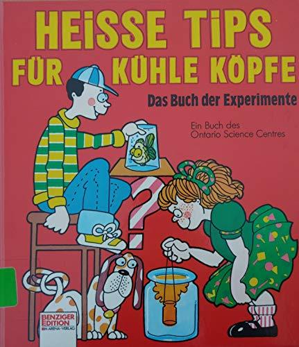 9783401322636: Heisse Tips für kühle Köpfe. Das Buch der Experimente