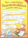9783401412344: Mein superstarker Grundschulblock.