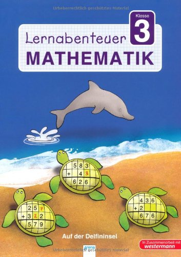 9783401415550: Lernabenteuer - Mathematik 3. Klasse: Auf der Delfininsel