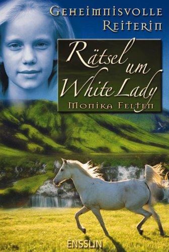 9783401451350: Geheimnisvolle Reiterin 4: Rätsel um White Lady