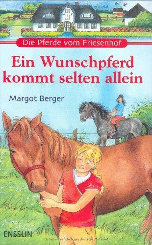 9783401452692: Die Pferde vom Friesenhof. Ein Wunschpferd kommt selten allein