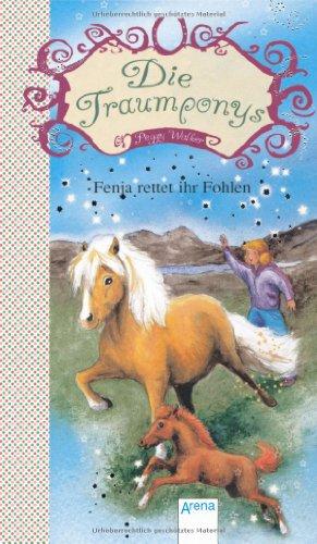 9783401454337: Die Traumponys. Fenja rettet ihr Fohlen: Fenja rettet ihr Fohlen