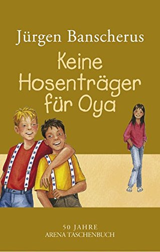 9783401500041: Keine HosentrSger fnr Oya