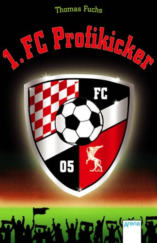 1. FC Profikicker: Thomas Fuchs