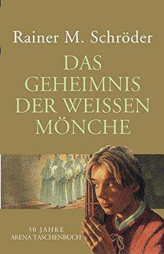 9783401500348: Das Geheimnis der weißen Mönche