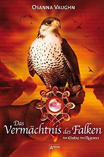 9783401500539: Das Erbe der Runen 03. Das Vermächtnis des Falken