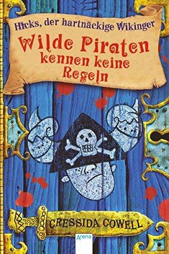 9783401501062: Wilde Piraten kennen keine Regeln