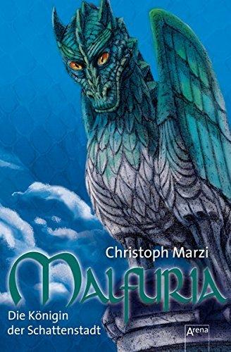 9783401501093: Malfuria - Die K�nigin der Schattenstadt