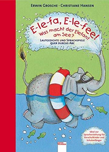 9783401501420: E-le-fa, E-le-fee! Was macht der Elefant am See