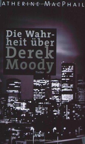 9783401501628: Die Wahrheit über Derek Moody: Schwarze Reihe
