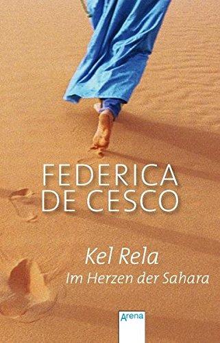 9783401502441: Kel Rela - Im Herzen der Sahara
