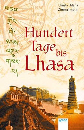 9783401502557: Hundert Tage bis Lhasa