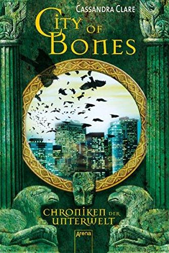 9783401502601: City of Bones. Chroniken der Unterwelt 01