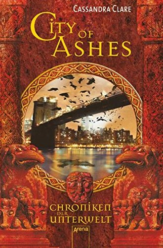 9783401502618: City of Ashes. Chroniken der Unterwelt 02