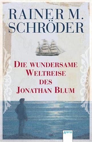 9783401502700: Die wundersame Weltreise des Jonathan Blum