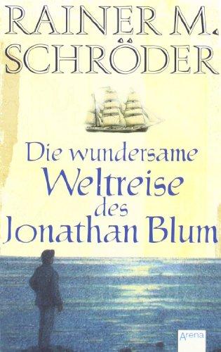 9783401502779: Die wundersame Weltreise des Jonathan Blum