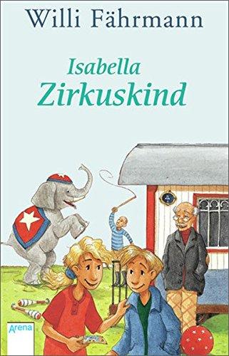 9783401503042: Isabella Zirkuskind