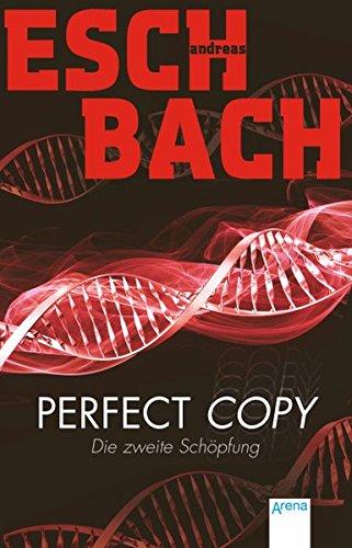 9783401503165: Perfect Copy: Die zweite Schöpfung