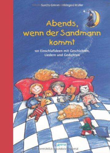 9783401503318: Abends, wenn der Sandmann kommt: 101 Einschlafideen mit Geschichten, Liedern und Gedichten