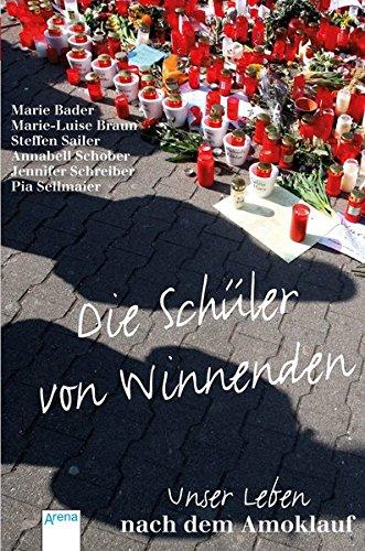 9783401503455: Die Schüler von Winnenden: Unser Leben nach dem Amoklauf