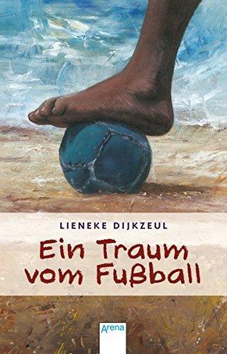 9783401504193: Ein Traum vom Fußball