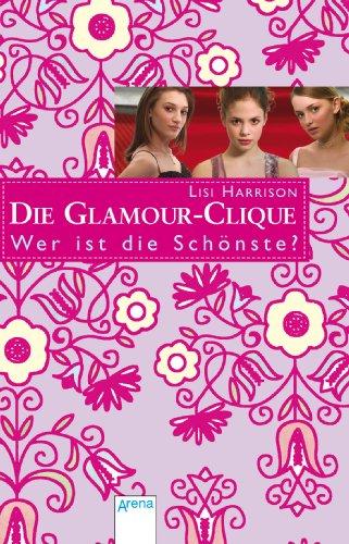 9783401504315: Die Glamour-Clique 06. Wer ist die Schönste?