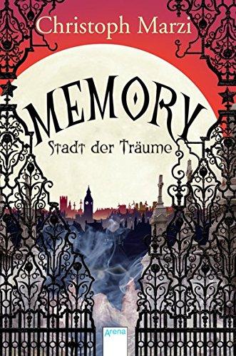 9783401504520: Memory. Stadt der Träume