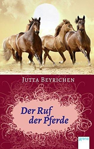 9783401504711: Der Ruf der Pferde